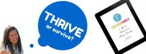 When thriving is out, and surviving is in!
